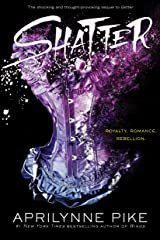 Shatter Kindle Edition