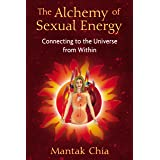 Alchemy of Sexual Energy: Connecting to the Universe from Within