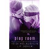 Play Room (A Society X Novel Book 3)
