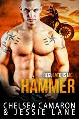 Hammer (Regulators MC Book 2) Kindle Edition