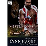 Mistletoes and Apple Pie [Maple Grove 27] (The Lynn Hagen ManLove Collection)