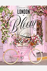 London in Bloom Kindle Edition