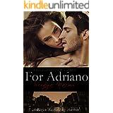 For Adriano: Standalone Mafia Romance (Chicago Syndicate Book 3)