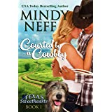 Courted by a Cowboy: Small Town Contemporary Romance (Texas Sweethearts Book 1)