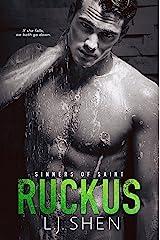 Ruckus (Sinners of Saint Book 3) Kindle Edition