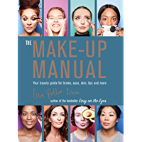 The Make-up Manual: Your beauty guide for brows, eyes, skin…