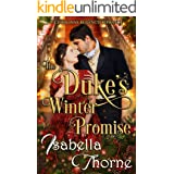 The Duke's Winter Promise: A Christmas Regency Romance (Ladies of the North Book 1)