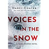 Voices in the Snow (Black Winter Book 1) (English Edition)