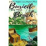Buried by the Beach: A Mollie McGhie Cozy Mystery Short Story (A Mollie McGhie Cozy Sailing Mystery)