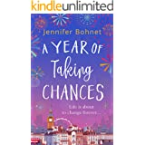 A Year of Taking Chances: A gorgeously uplifting, feel good read