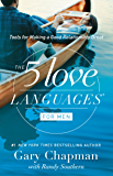 The 5 Love Languages for Men: Tools for Making a Good Relati…