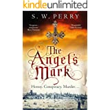 The Angel's Mark: This bestseller is perfect for fans of CJ Sansom, Rory Clements and S. J. Parris. (The Jackdaw Mysteries Bo