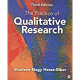 The Practice of Qualitative Research: Engaging Students in the Research Process 3ed