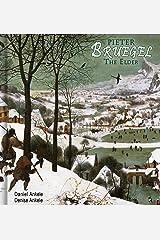 Pieter Bruegel the Elder: 210+ Renaissance Paintings - Northern Renaissance Kindle Edition
