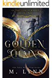 Golden Chains (Fantasy and Fairytales Book 2) (English Edition)