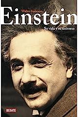 Einstein: Su vida y su universo (Spanish Edition) Kindle Edition
