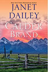 Calder Brand: A Beautifully Written Historical Romance Saga (The Calder Brand Book 1) Kindle Edition