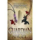 Guardian Angel (Psionic Pentalogy Book 5)