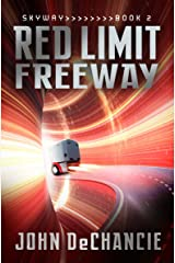 Red Limit Freeway (Skyway Book 2) Kindle Edition