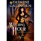 Witching Hour: An Ante-Fae Adventure (The Wild Hunt Book 7)