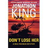 Don't Lose Her (The Max Freeman Mysteries Book 7)