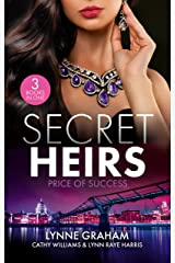 Secret Heirs: Price Of Success/The Secrets She Carried/The Secret Sinclair/The Change in Di Navarra's Plan Kindle Edition