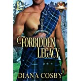 Forbidden Legacy (The Forbidden Series Book 1)