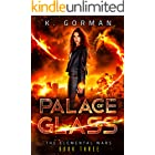 Palace of Glass (The Elemental Wars Book 3)