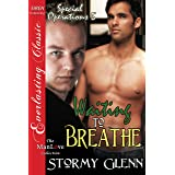 Waiting to Breathe [Special Operations 5] (Siren Publishing Everlasting Classic ManLove)