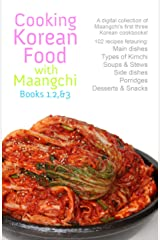 Cooking Korean Food with Maangchi: Book 1, 2, & 3 Kindle Edition