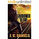 Shadowed Blade (Colbana Files Series Book 5)