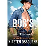 Bob's Bride (Cowboys of Cauldron Valley Book 1)