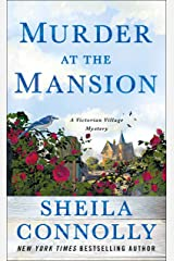 Murder at the Mansion: A Victorian Village Mystery (Victorian Village Mysteries Book 1) Kindle Edition