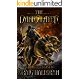 The Darkslayer: Hunt of the Beast (Book 9 of 10) (Bish and Bone)
