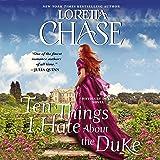 Ten Things I Hate about the Duke Lib/E: A Difficult Dukes Novel