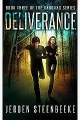 Deliverance (The Unbound Book 3) Kindle Edition