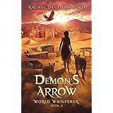 Demon's Arrow (World Whisperer Book 4)