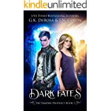 Dark Fates: The Vampire Prophecy Book 1