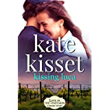 Kissing Luca (Love in the Vineyards)