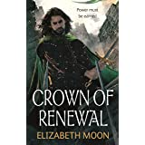 Crown of Renewal (Paladin's Legacy Book 5)