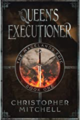 The Magelands Epic: The Queen's Executioner (Book 1) Kindle Edition