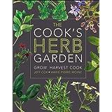 Cook's Herb Garden: Grow, Harvest, Cook