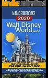 Magic Guidebooks Walt Disney World Guide 2020: Insider Secrets, FastPass+ Hacks, Disney Dining Guide, Magic Kingdom, Epcot, Disney's Hollywood Studios, ... Kingdom, Hidden Mickeys (English Edition)