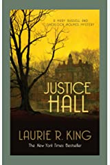 Justice Hall: A puzzling mystery for Mary Russell and Sherlock Holmes (A Mary Russell & Sherlock Holmes Mystery Book 6) Kindle Edition