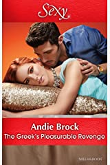 The Greek's Pleasurable Revenge (Secret Heirs of Billionaires Book 8) Kindle Edition