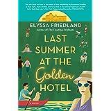Last Summer at the Golden Hotel
