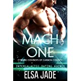 Mach One: Intergalactic Dating Agency (Cyborg Cowboys of Carbon County Book 1)