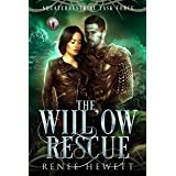 The Willow Rescue: Federal Paranormal Unit (Disrupting Crinis Book 1)