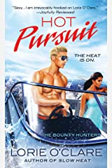Hot Pursuit: The Bounty Hunters (Bounty Hunters Series Book 6) Kindle Edition