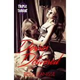 Desires Delivered (Triple Threat Book 8)